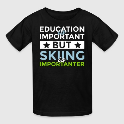 Education is important but skiing is importanter - Kids' T-Shirt