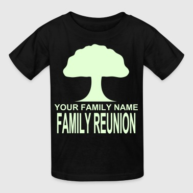 ***12% Rebate - See details!*** FAMILY REUNION add your family name under the tree -WW(whol-e.com) - Kids' T-Shirt