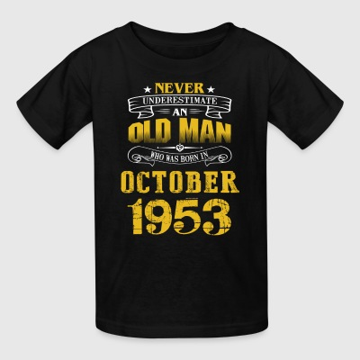 An Old Man Who Was Born In October 1953 - Kids' T-Shirt