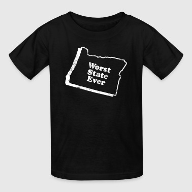 OREGON - WORST STATE EVER - Kids' T-Shirt