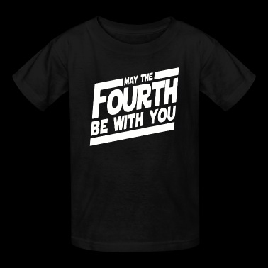 Funny MAY THE FOURTH BE WITH YOU - Kids' T-Shirt
