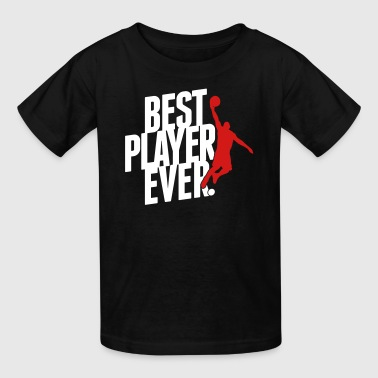 Best Player ever. Basketball - Kids' T-Shirt