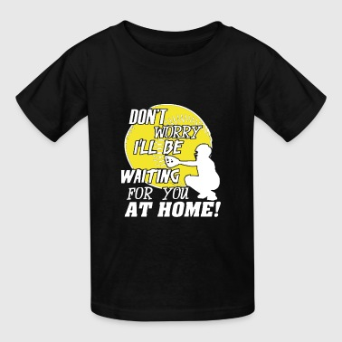Softball Catchers Waiting For You At Home T-shirt - Kids' T-Shirt
