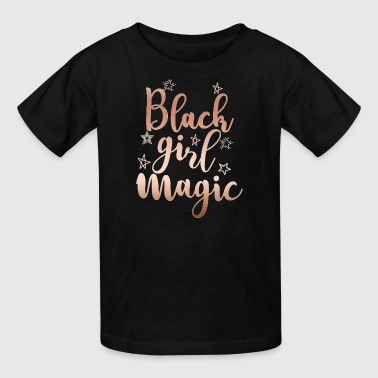 Melanin Black Girl Magic - Kids' T-Shirt