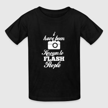 Photographer Known To Flash People Shirt - Kids' T-Shirt