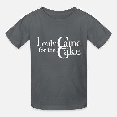 Came for the Cake - Kids' T-Shirt