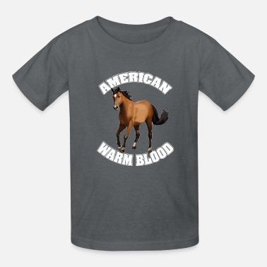 Warm Blood american warm blood Horse Pony equine Gift - Kids' T-Shirt