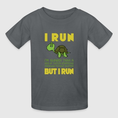 I Run I run but i run - Kids' T-Shirt