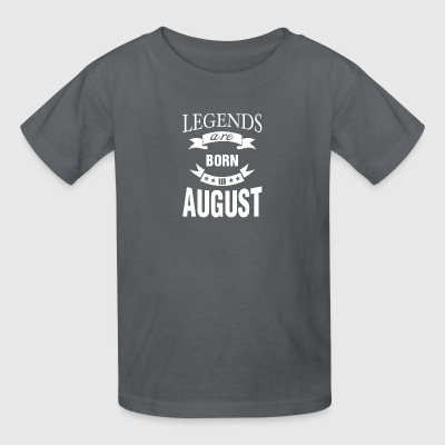 Legends are born in August - Kids' T-Shirt