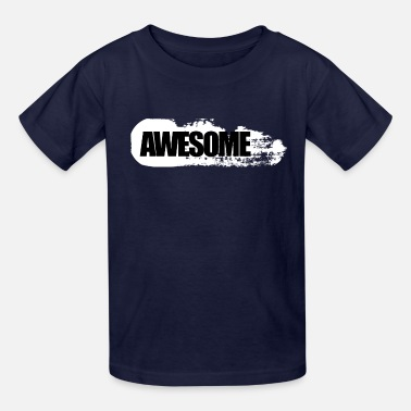 Awesome! - Kids' T-Shirt