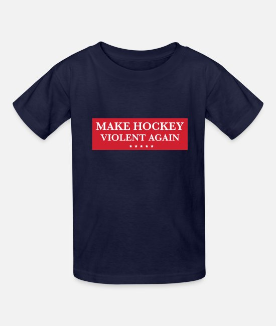 Injustice T-Shirts - make hockey violent again - Kids' T-Shirt navy