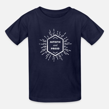 Aspergers Autistic and proud - Kids' T-Shirt