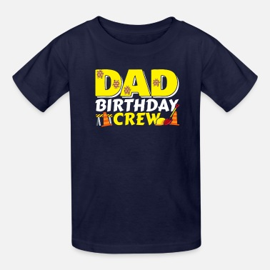 Dad Birthday Gift Crew Father Child