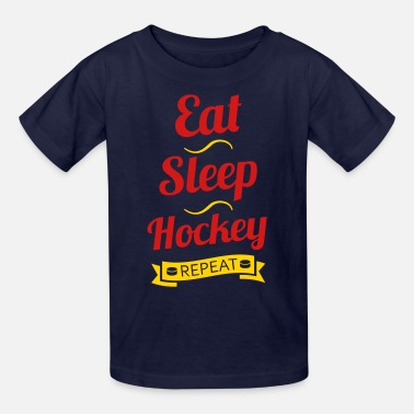 bfbd8929 Funny Hockey Eat Sleep Hockey Repeat - Kids' ...