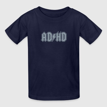Adhd Acdc ADHD ACDC Logo. Funny ADD Awareness  - Kids' T-Shirt