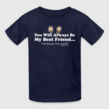 My Best Friend Knows - Kids' T-Shirt