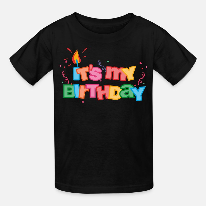 Kids T ShirtIts My Birthday Letters