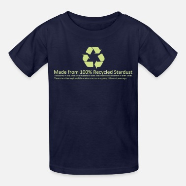 Dust Recycled Stardust - Kids' T-Shirt