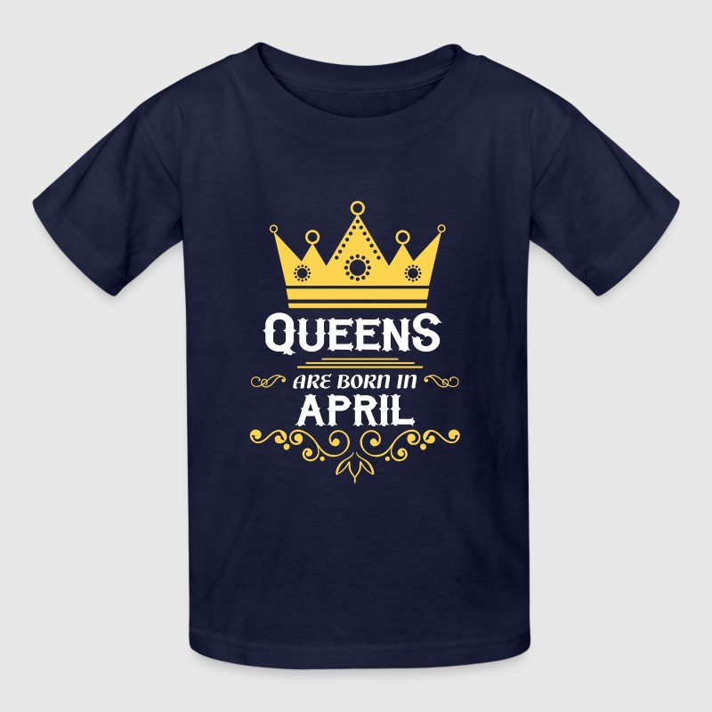 queens are born in april - Kids' T-Shirt