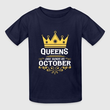queens are born in october - Kids' T-Shirt