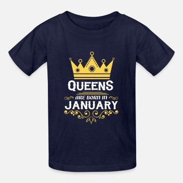 queens are born in january - Kids' T-Shirt