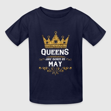 queens are born in may - Kids' T-Shirt