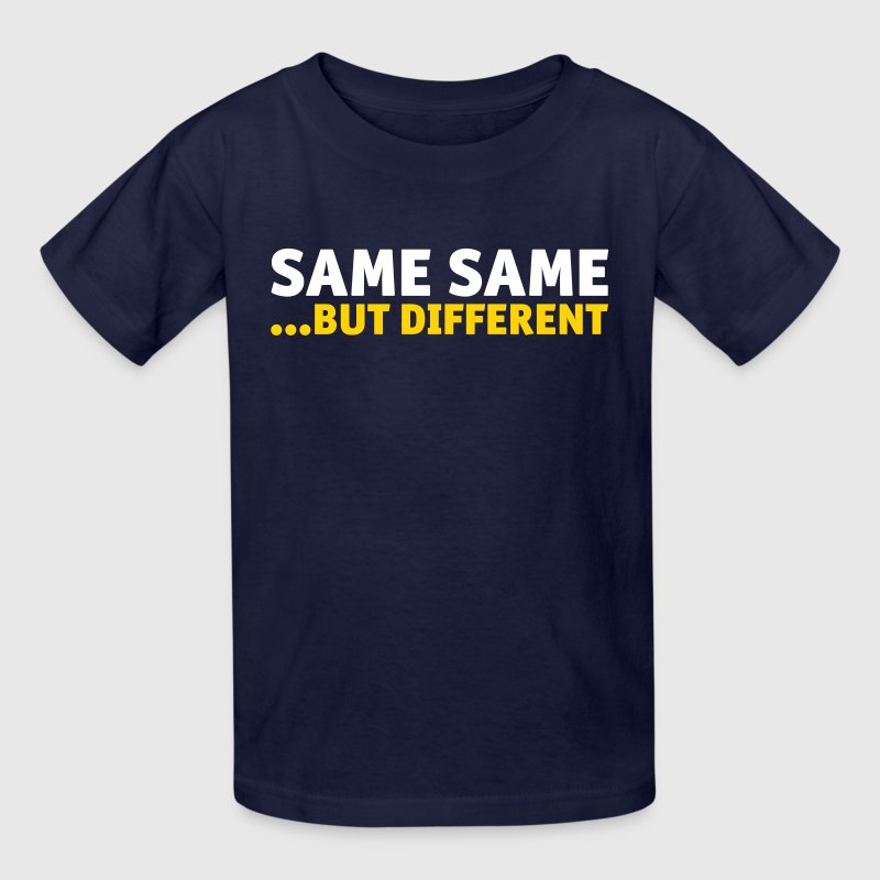 Same same, but different - Kids' T-Shirt