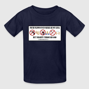 Weapons of our warfare 2 - Kids' T-Shirt