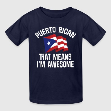 Puerto Rican Awesome - Kids' T-Shirt
