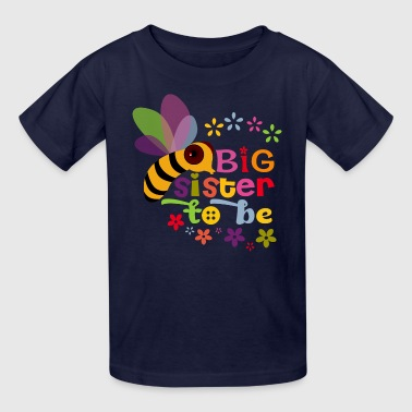 Big Sister to be - Kids' T-Shirt