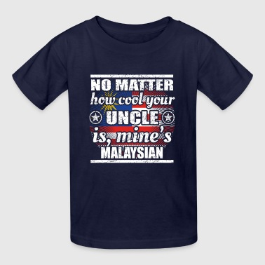 no matter cool uncle onkel gift Malaysia png - Kids' T-Shirt