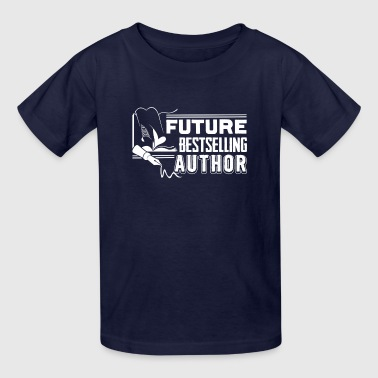 Best Selling Future Best selling Author - Writer Tee - Kids' T-Shirt
