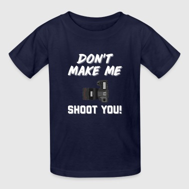 Funny Photographer Phrase - Kids' T-Shirt