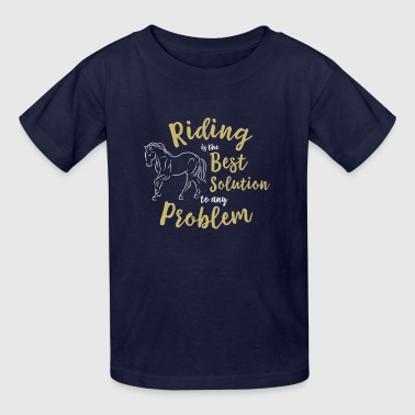 Riding horse quote horses gift - Kids' T-Shirt
