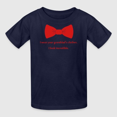 I wear your granddad's clothes - Kids' T-Shirt