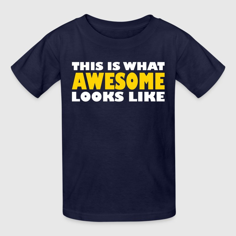 This is what awesome looks like - Kids' T-Shirt