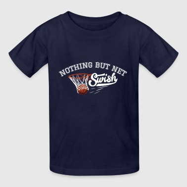 Nothing But Net Gift - Kids' T-Shirt