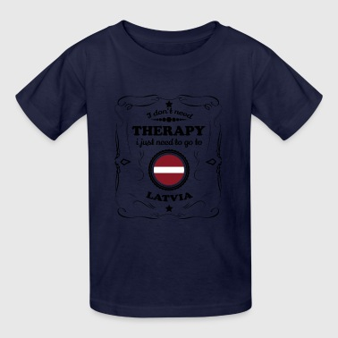 DON T NEED THERAPIE GO LATVIA - Kids' T-Shirt