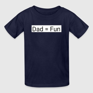 Dad = fun - Kids' T-Shirt