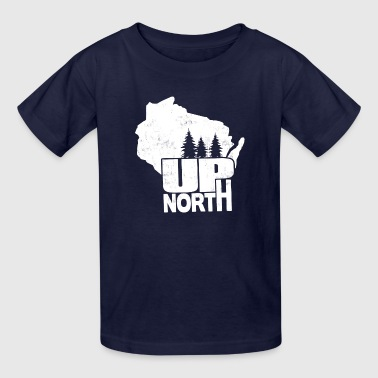 WISCONSIN UP NORTH - Kids' T-Shirt
