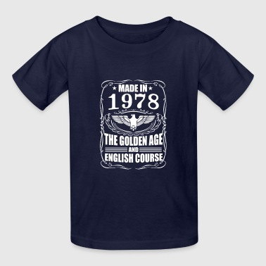 Made in 1978 the golden age and English course - Kids' T-Shirt