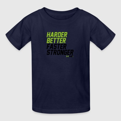 Harder better faster stronger - Kids' T-Shirt