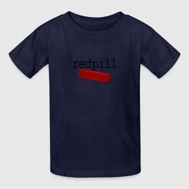 Redpill with Red Pill - Kids' T-Shirt