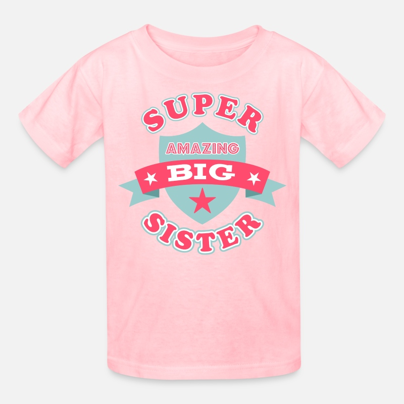Sister T-Shirts - Super Amazing Big Sister - Kids' T-Shirt pink