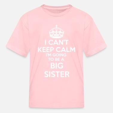I/'M Going To Be A Big Sister Shirt Kids Children T Shirt Announcement Idea Gift