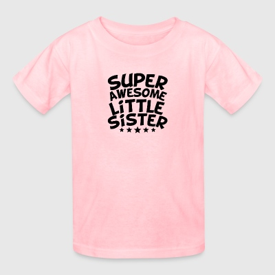 Super Awesome Little Sister - Kids' T-Shirt