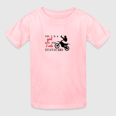 YES I RIDE DIRTBIKES - Kids' T-Shirt