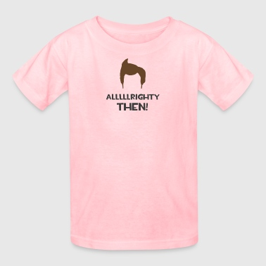 Alrighty Then Ace Ventura - Kids' T-Shirt
