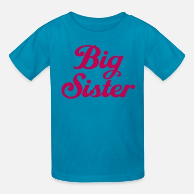 Sister Big Sister - Kids' T-Shirt