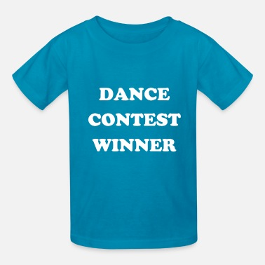 Dance Contest Winner - Kids' T-Shirt